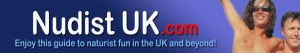 Nudist UK for Naturists, Naturism